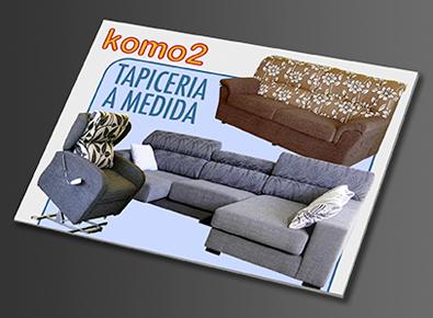 Komo-2, Tapicería a Medida